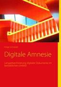Digitale Amnesie (E-Book)